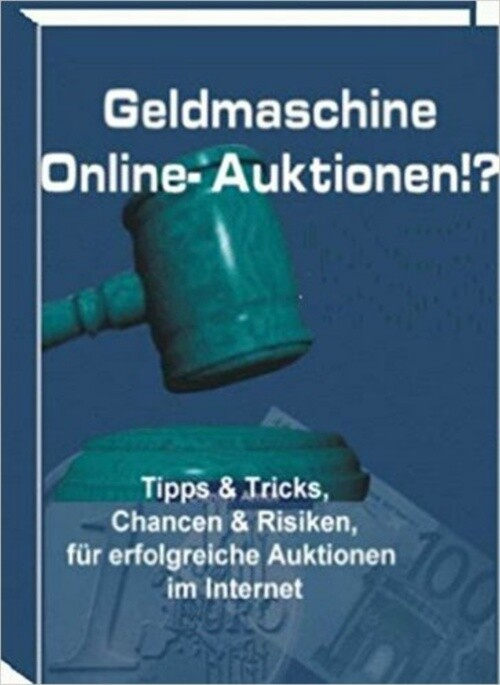 Geldmaschine Online-Auktionen als eBook Downloa...