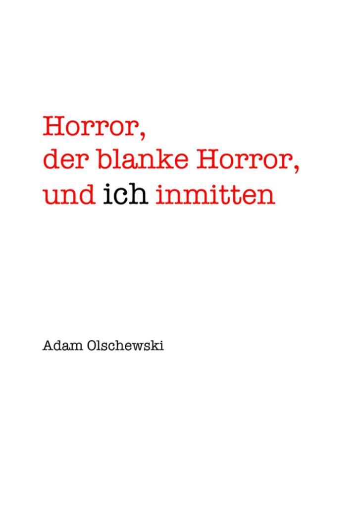 Horror, blanker Horror, und ich inmitten als eBook