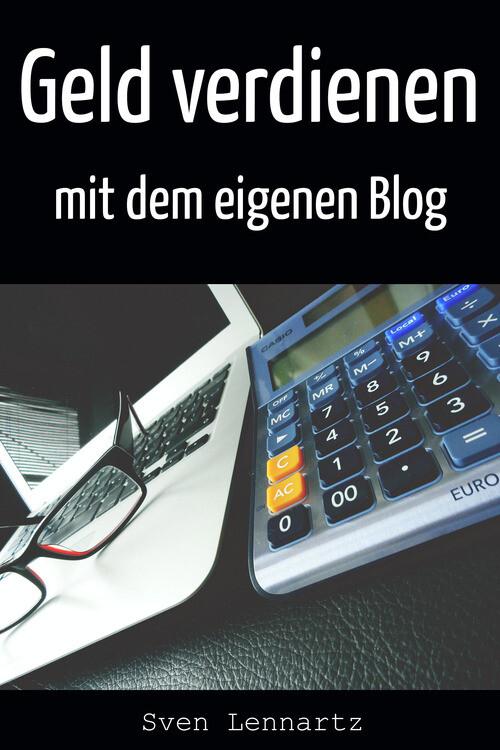 Geld verdienen mit dem eigenen Blog als eBook D...