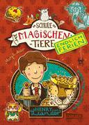 Die Schule der magischen Tiere - Endlich Ferien 3: Henry und Leander