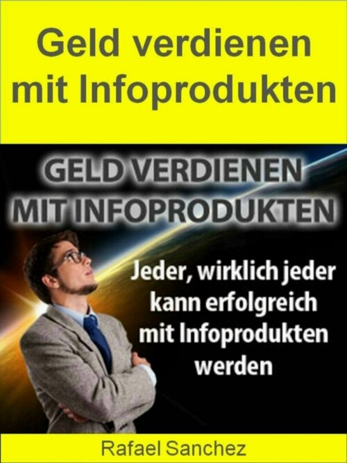 Geld verdienen mit Infoprodukten als eBook Down...