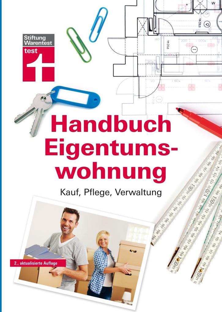Handbuch Eigentumswohnung als Buch von Annette ...