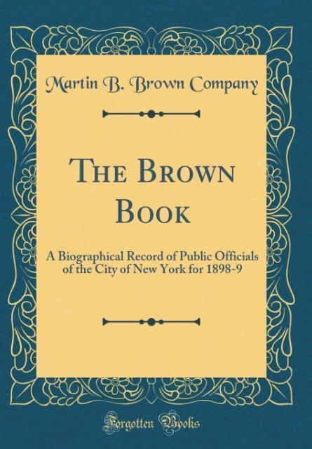 The Brown Book als Buch von Martin B. Brown Com...