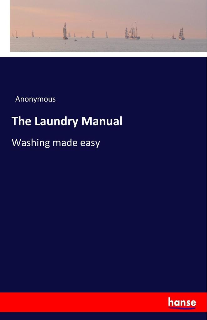 The Laundry Manual als Buch von Anonymous