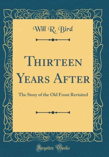 Thirteen Years After als Buch von Will R. Bird