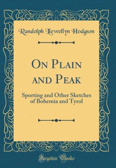 On Plain and Peak als Buch von Randolph Llewell...