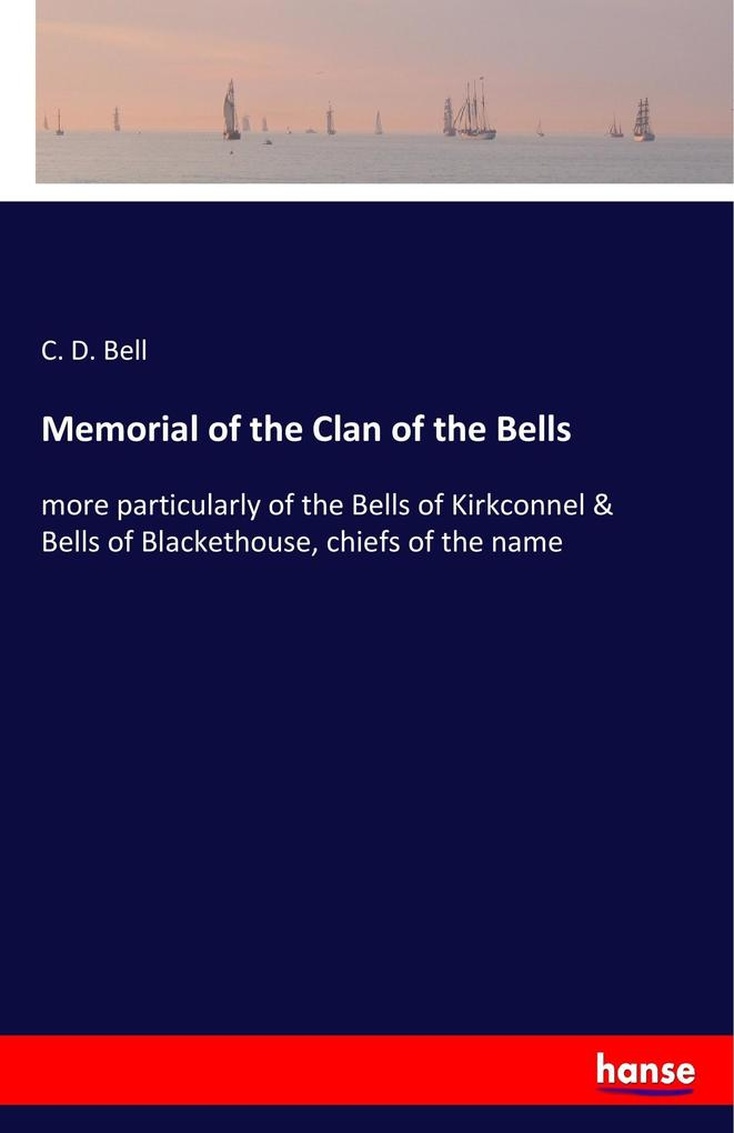 Memorial of the Clan of the Bells als Buch von ...