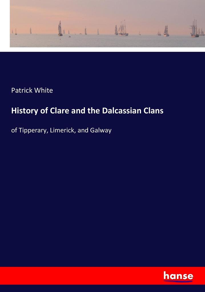 History of Clare and the Dalcassian Clans als B...