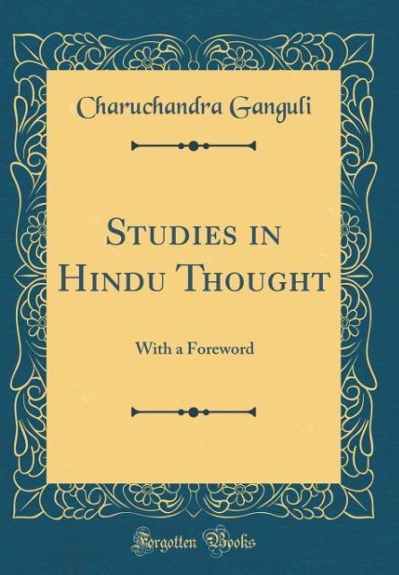 Studies in Hindu Thought als Buch von Charuchan...