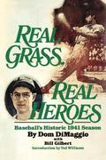 Real Grass, Real Heroes