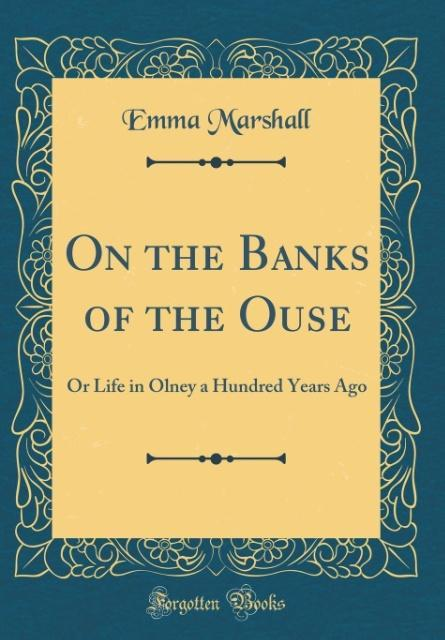 On the Banks of the Ouse als Buch von Emma Mars...