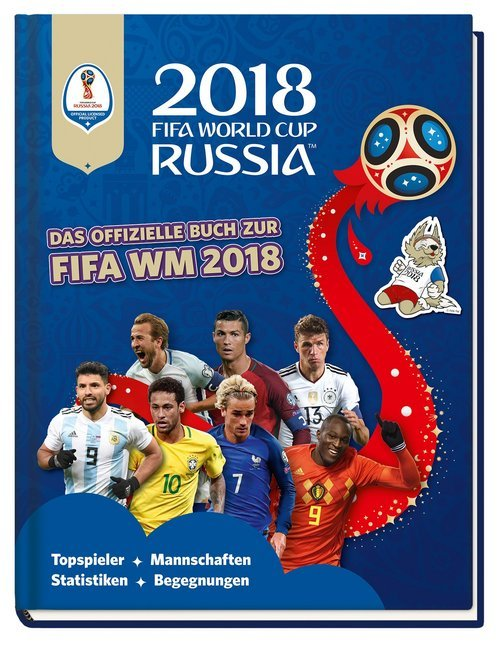 2018 FIFA World Cup Russia - Das offizielle Buch zur FIFA WM 2018 als Buch