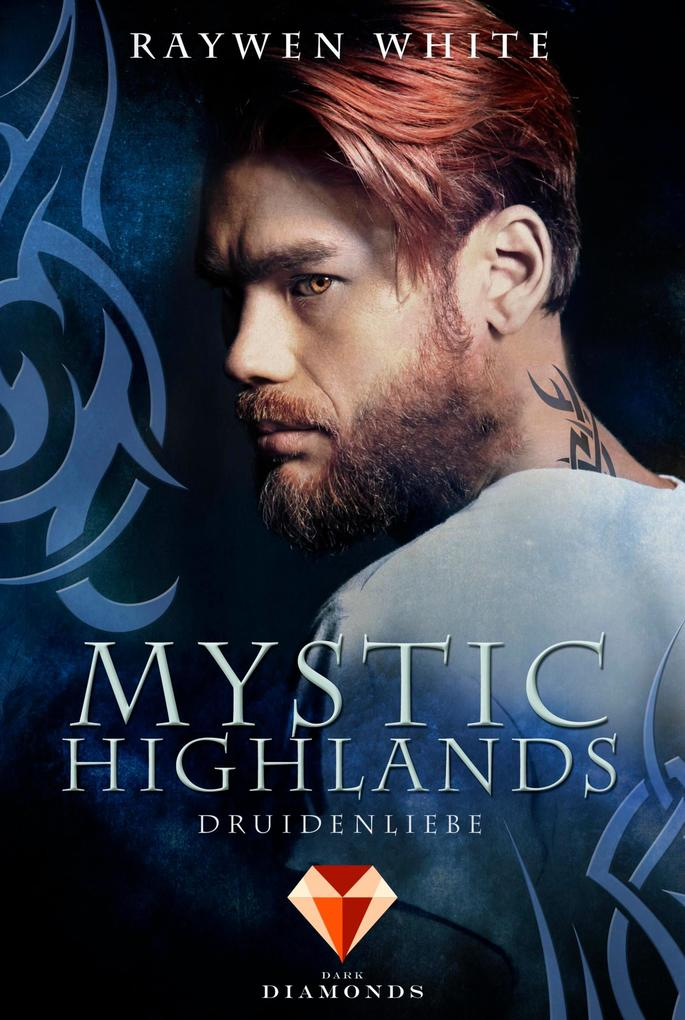 Mystic Highlands 2: Druidenliebe als eBook