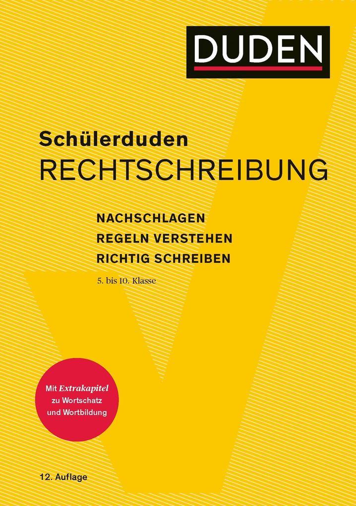 Schülerduden Rechtschreibung und Wortkunde (gebunden) als Buch