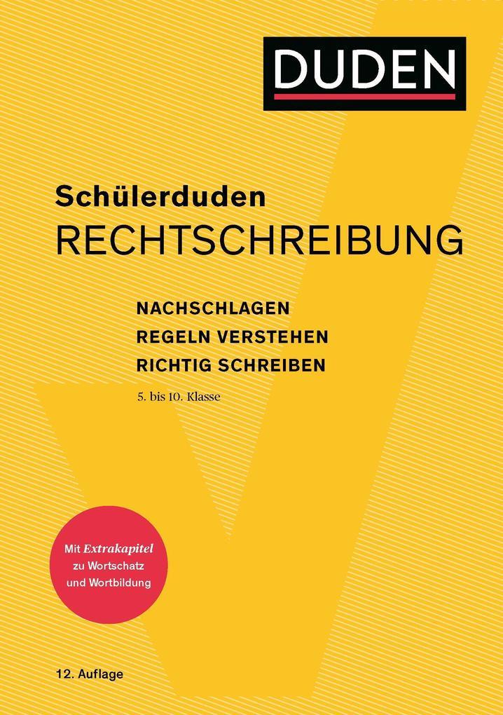 Schülerduden Rechtschreibung und Wortkunde (kartoniert) als Buch