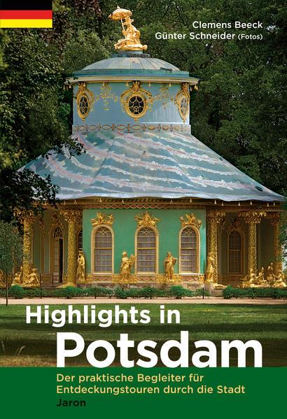 Highlights in Potsdam als Buch von Clemens Beeck