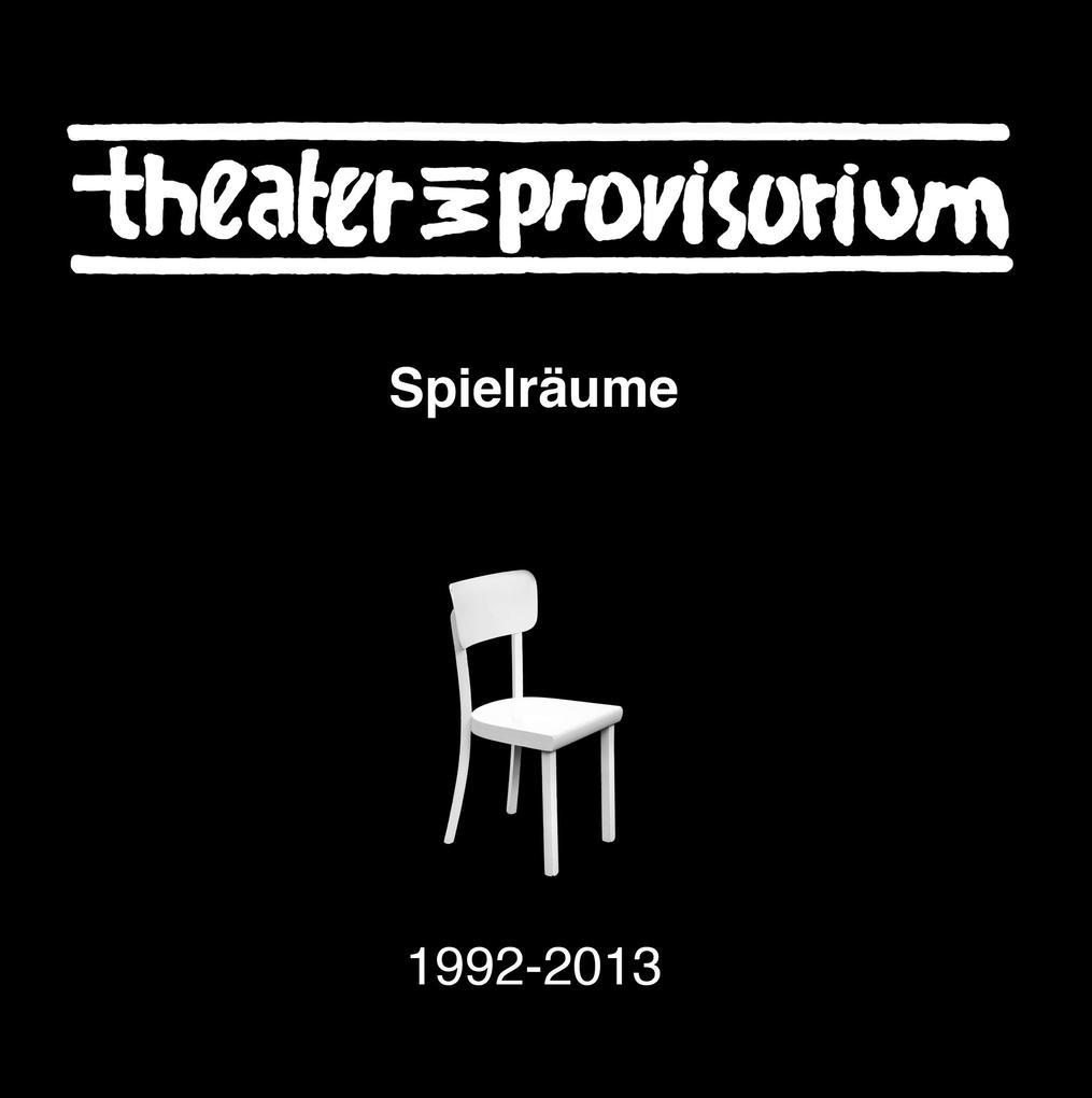 Theater im Provisorium als Buch von Joachim Koe...