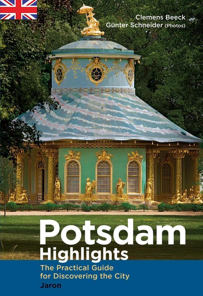 Potsdam Highlights als Buch von Clemens Beeck