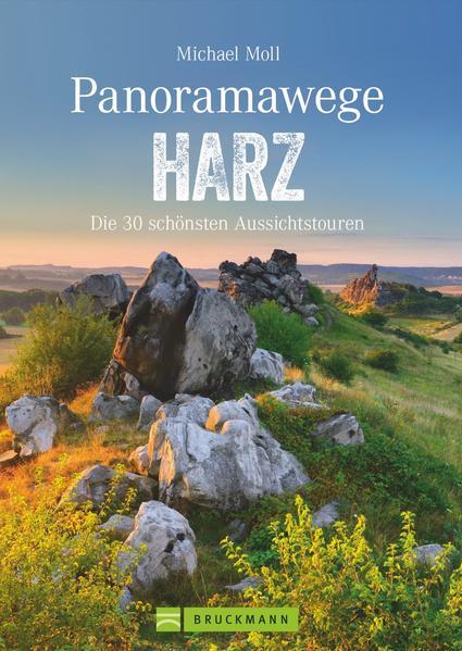 Panoramawege Harz als Buch von Michael Moll