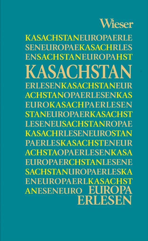 Europa Erlesen Kasachstan als Buch (gebunden)