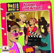 Die drei !!! 54: Klappe und Action!