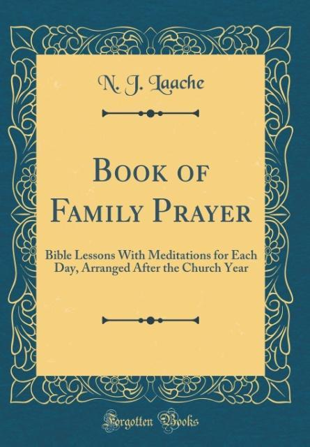 Book of Family Prayer als Buch von N. J. Laache