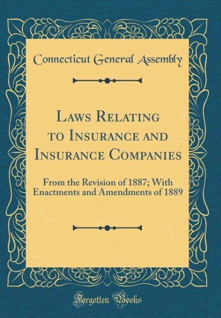Laws Relating to Insurance and Insurance Compan...