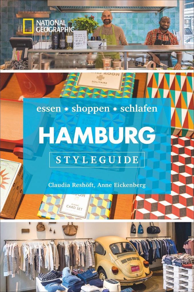 Styleguide Hamburg: Die Stadt erleben mit dem H...