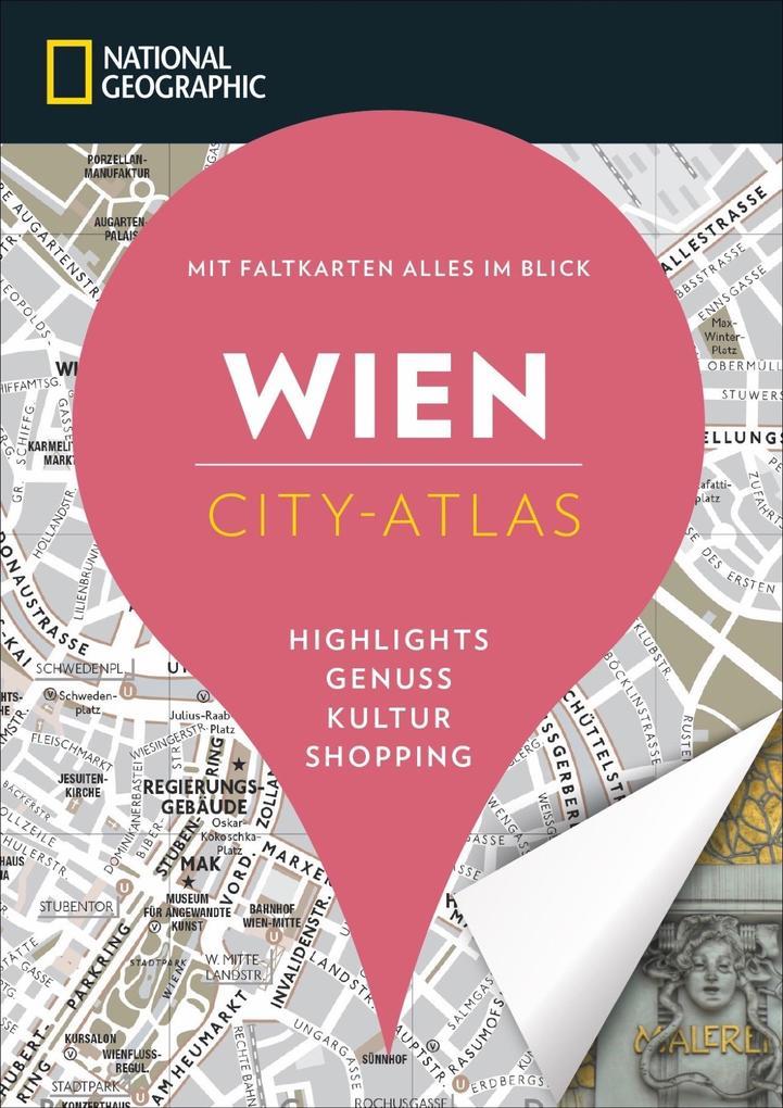 NATIONAL GEOGRAPHIC City-Atlas Wien als Buch von