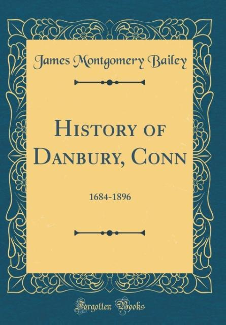 History of Danbury, Conn als Buch von James Mon...