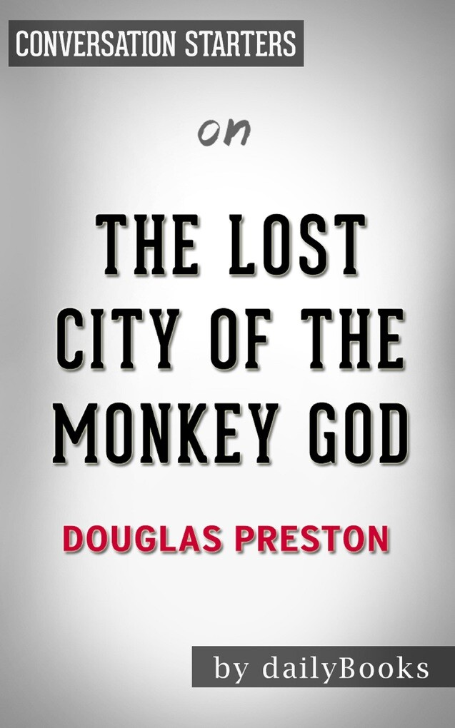 The Lost City of the Monkey God: A True Story b...
