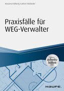 Praxisfälle für WEG-Verwalter - inkl. Arbeitshilfen online