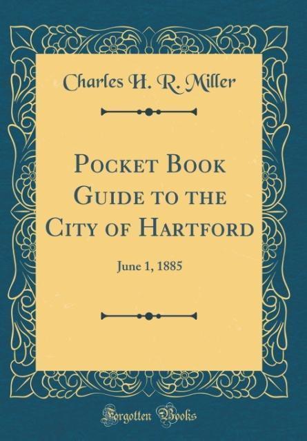 Pocket Book Guide to the City of Hartford als B...