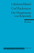Der Hauptmann von Köpenick. Lektüreschlüsssel für Schüler