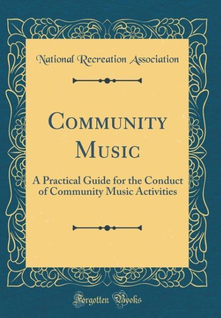 Community Music als Buch von National Recreatio...