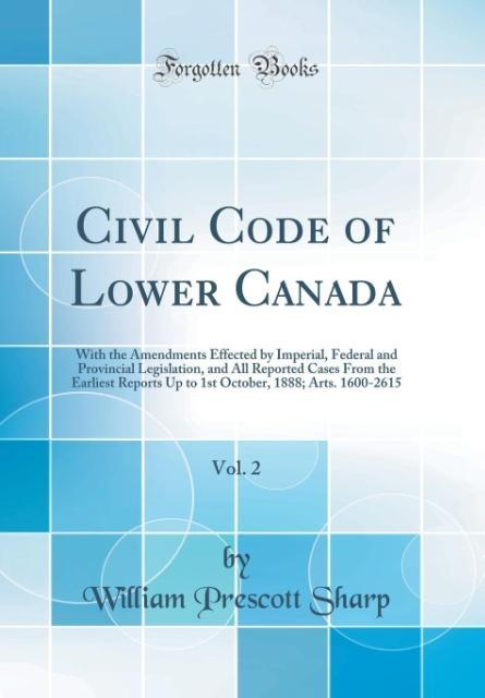 Civil Code of Lower Canada, Vol. 2 als Buch von...