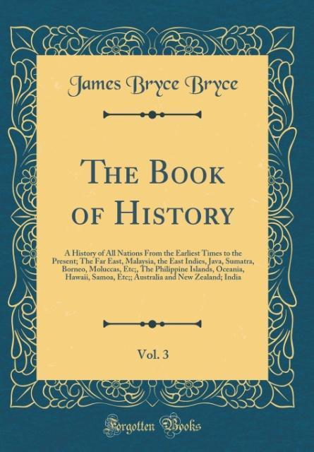 The Book of History, Vol. 3 als Buch von James ...