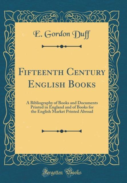 Fifteenth Century English Books als Buch von E....
