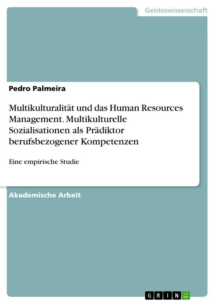 Multikulturalität und das Human Resources Manag...