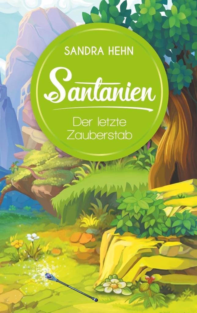 Santanien - Der letzte Zauberstab als eBook