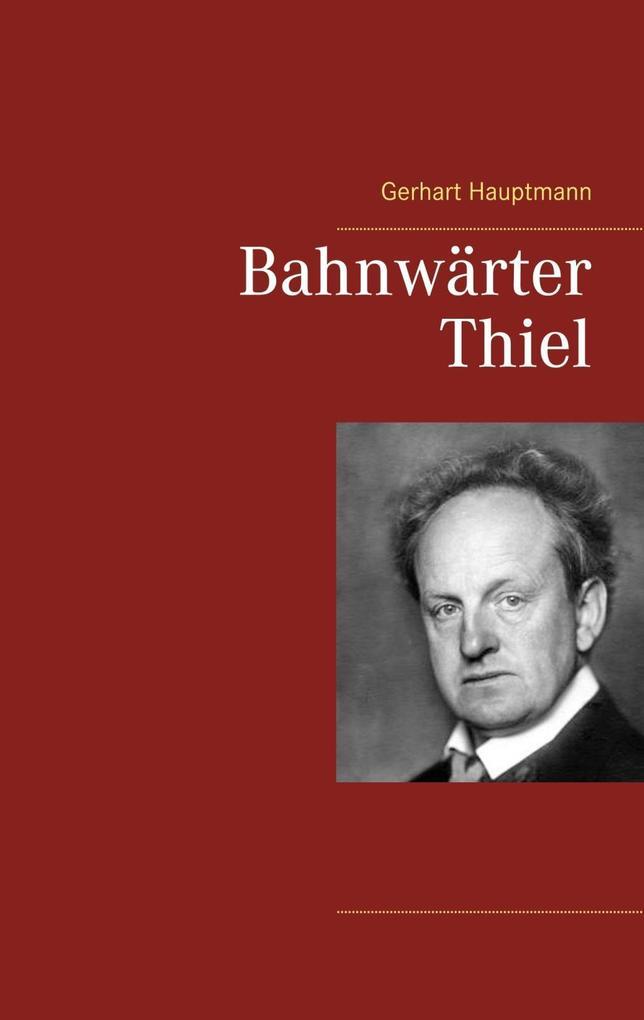Bahnwärter Thiel als eBook