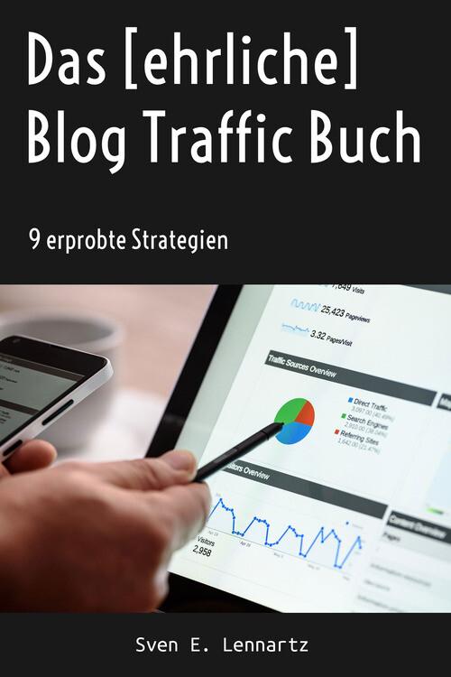 Das [ehrliche] Blog Traffic Buch als eBook