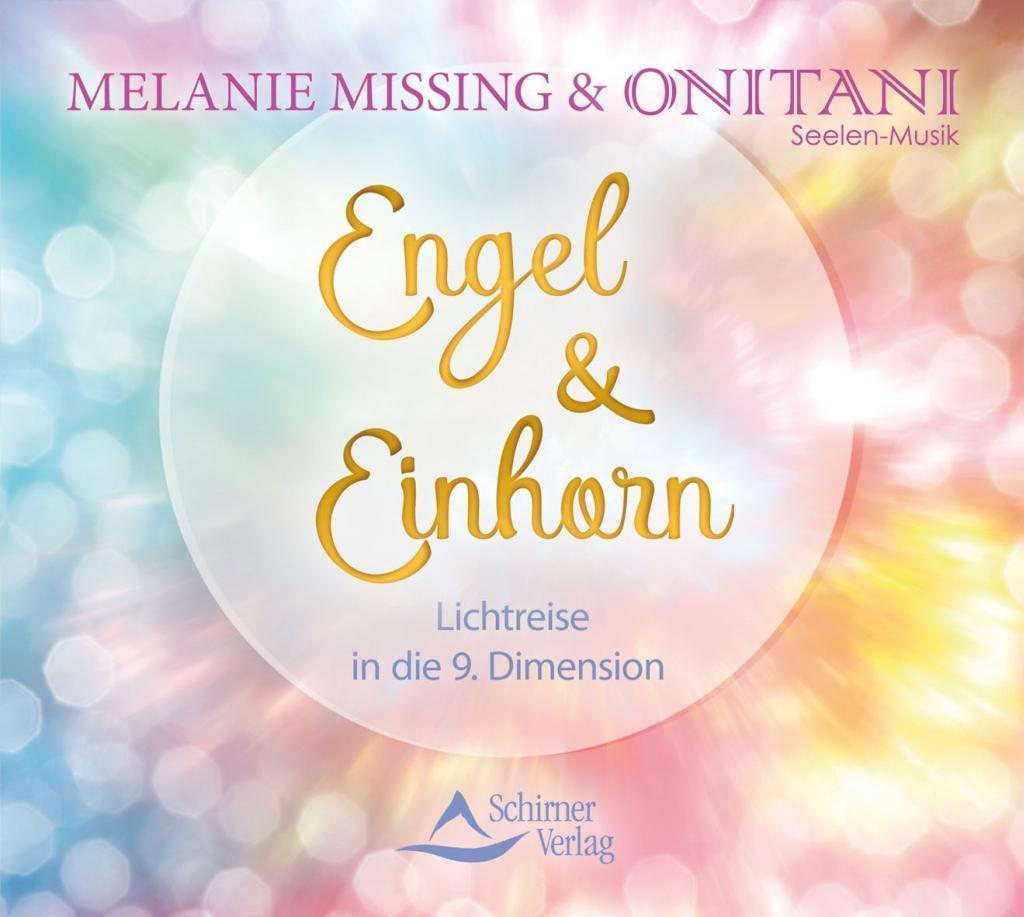 Engel & Einhorn als Hörbuch CD von Melanie Miss...