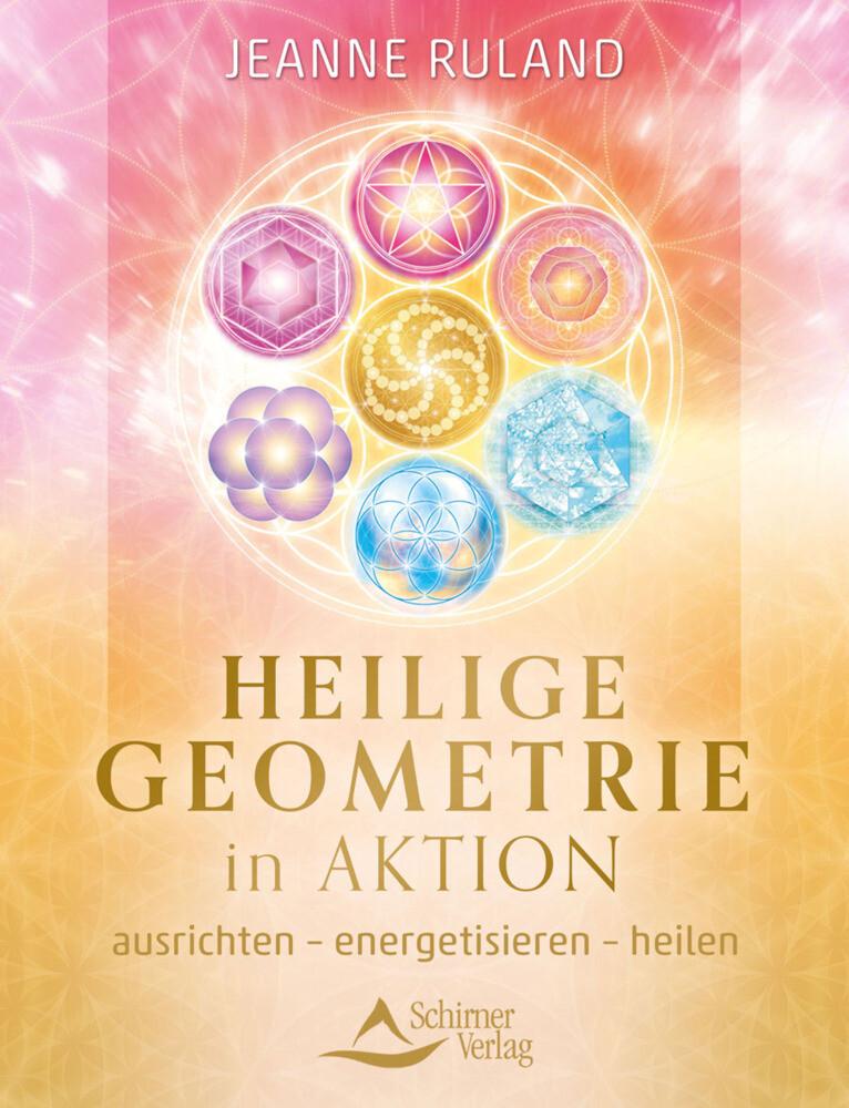 Heilige Geometrie in Aktion als Buch