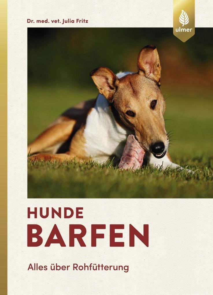 Hunde barfen als Buch von Julia Fritz