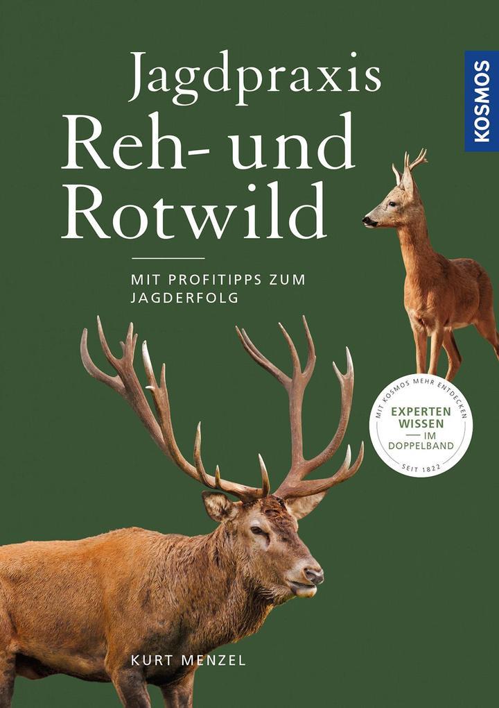 Jagdpraxis Reh- und Rotwild als Buch