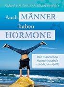 Auch Männer haben Hormone