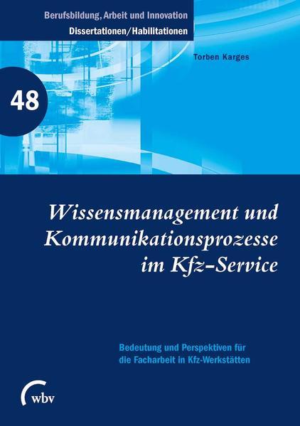Wissensmanagement und Kommunikationsprozesse im...