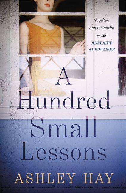A Hundred Small Lessons als Taschenbuch von Ash...