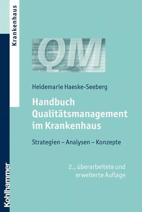 Handbuch Qualitätsmanagement im Krankenhaus als Buch
